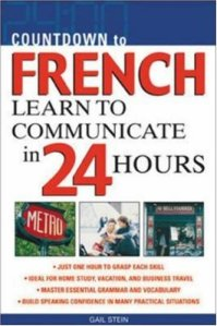 Countdown to French_Learn to Communicate in 24 Hours