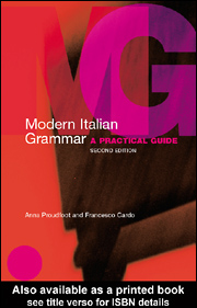 Modern Italian Grammar A Practical Guide (Routledge Modern Grammar)