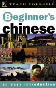 Teach Yourself - Beginner's Chinese